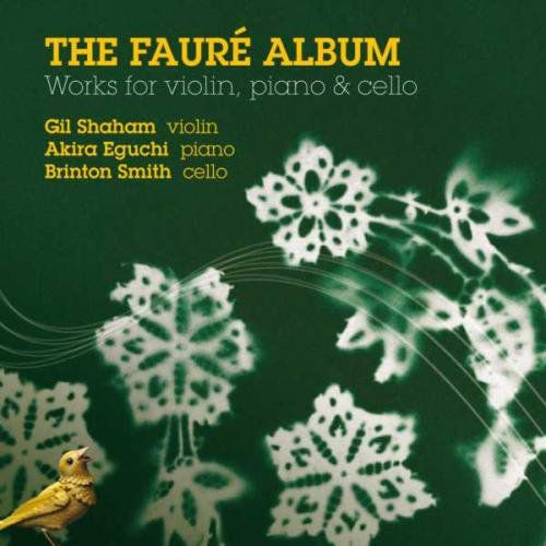 Gil Shaham: The Fauré Album