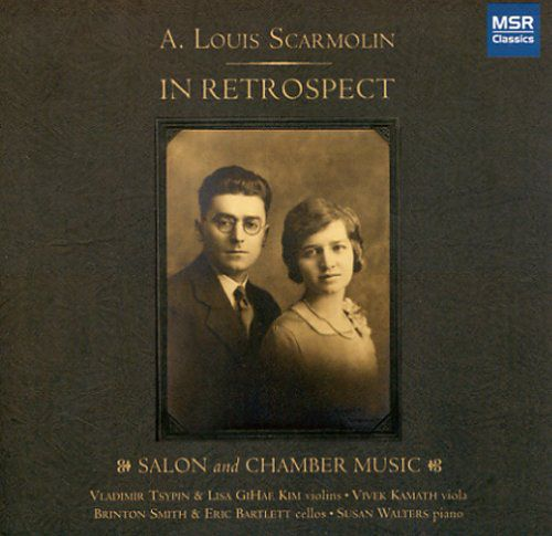 Chamber Music Of A. Louis Scarmolin